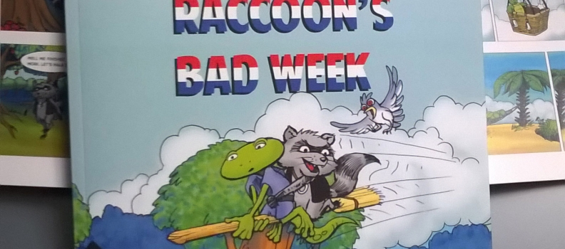 RACCOON's BAD WEEK